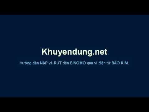 Hướng dẫn NẠP RÚT tiền BINOMO qua ví điện tử Bảo Kim